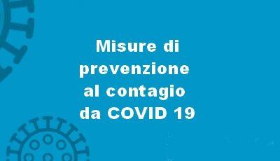 Misure di prevenzione al contagio da COVID 19